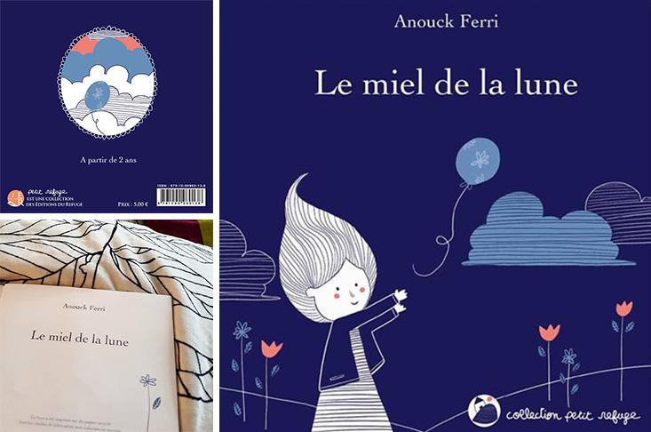 Couverture du livre Le miel de la lune - Anouck Ferri